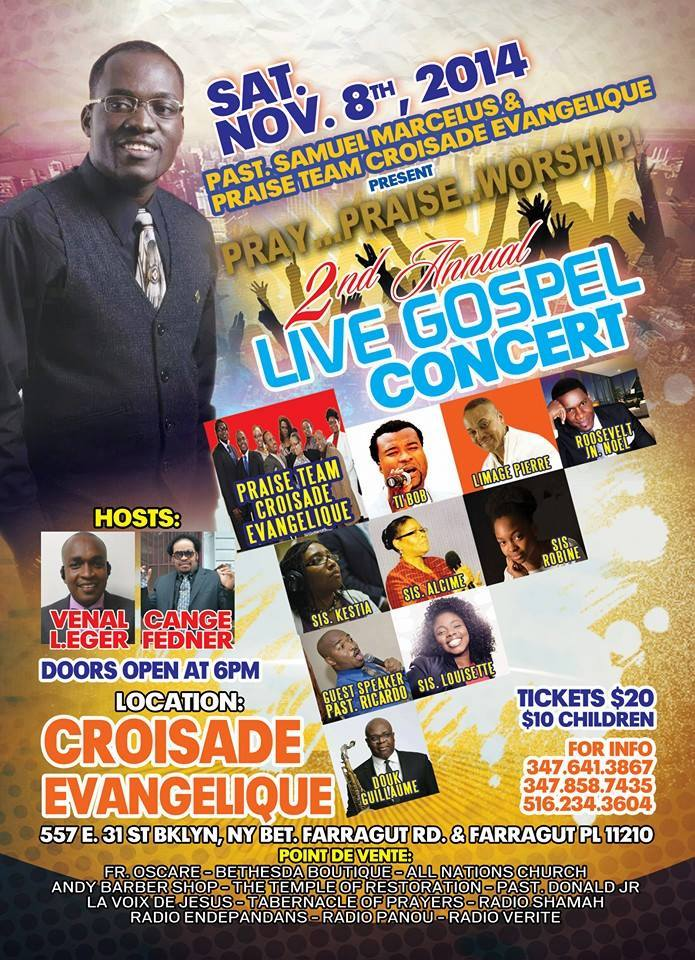 Samuel Marcelus & Praise Team Croisade Evangelique Concert November 8th 2014 Event