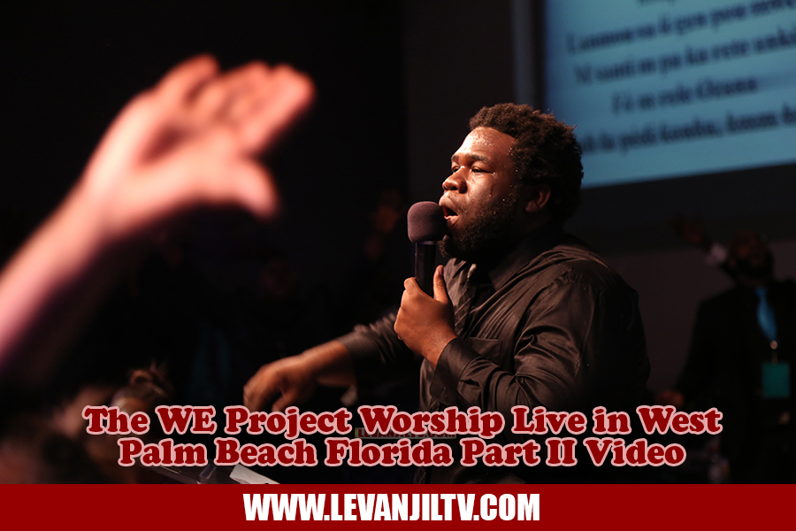 The WE Project Worship Live in West Palm Beach Florida Part II Video